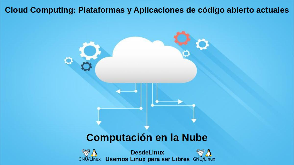 Cloud Computing: Top de Plataformas y Apps de código abierto