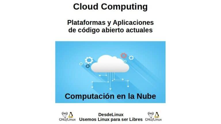 Cloud Computing: Plataformas y Aplicaciones de código abierto actuales