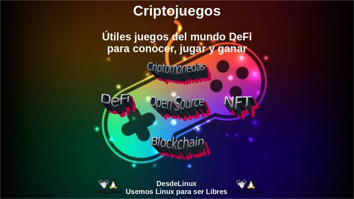 Criptojuegos: Útiles juegos del mundo DeFi para conocer, jugar y ganar