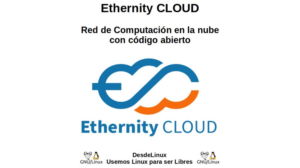 Ethernity CLOUD: Red de Computación en la nube con código abierto