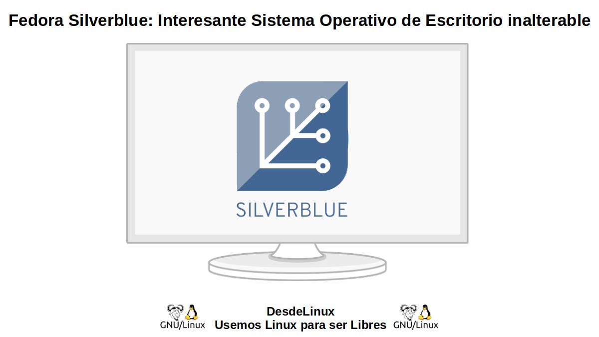Fedora Silverblue: Ideal para flujos de trabajo orientados a contenedores