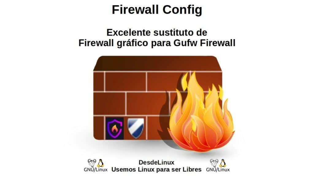 Firewall Config: Excelente sustituto de Firewall gráfico para Gufw Firewall