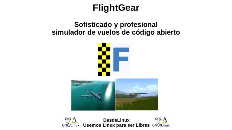 FlightGear: Sofisticado y profesional simulador de vuelos de código abierto