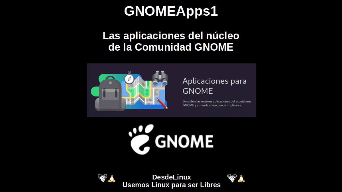 GNOMEApps1: Las aplicaciones del núcleo de la Comunidad GNOME