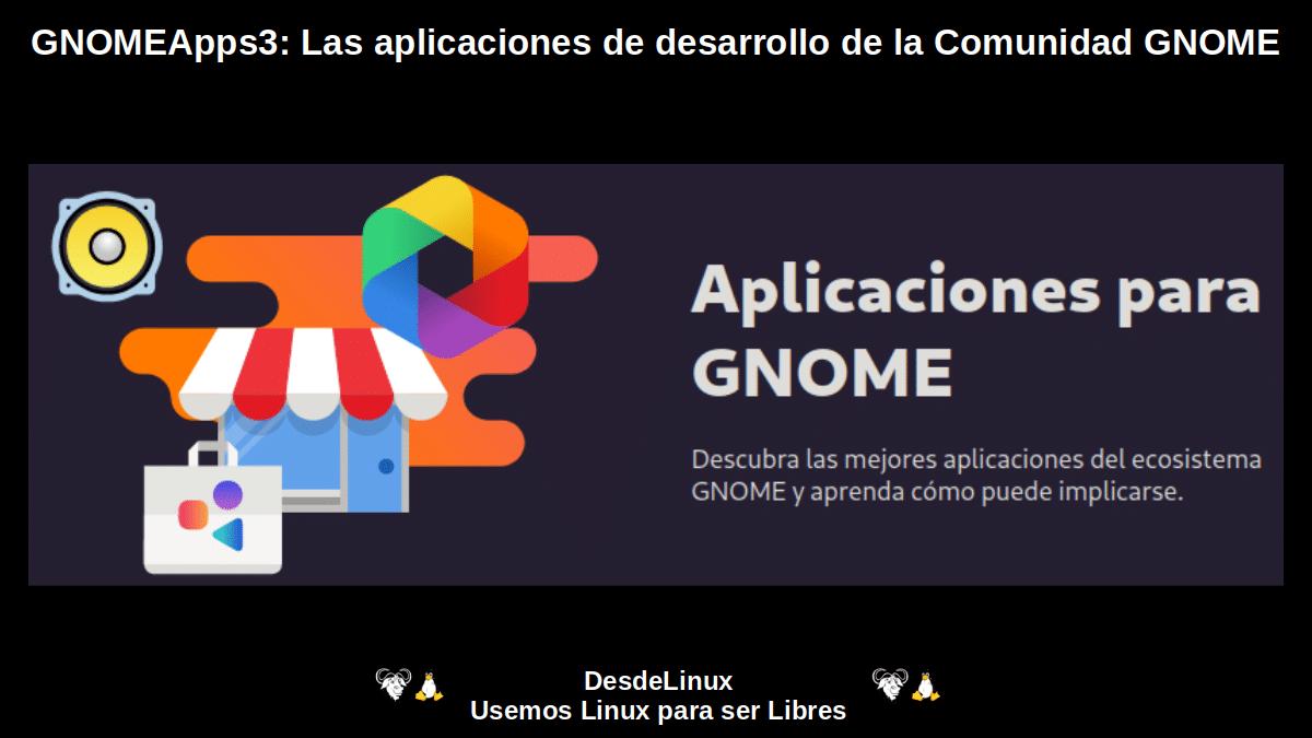 GNOMEApps3: Aplicaciones de Desarrollo