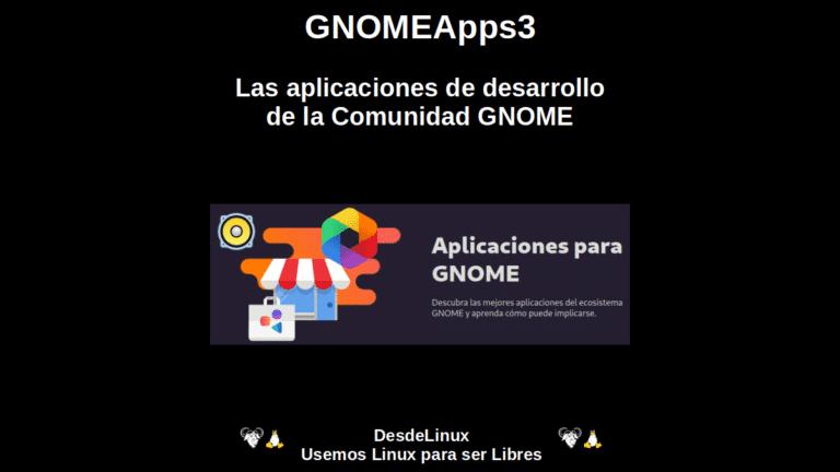 GNOMEApps3: Las aplicaciones de desarrollo de la Comunidad GNOME