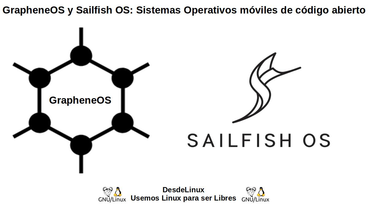 GrapheneOS y Sailfish OS: Interesantes alternativas a Android