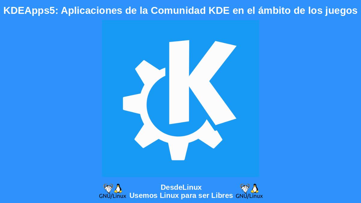KDEApps5: Aplicaciones de juegos para divertirse y aprender