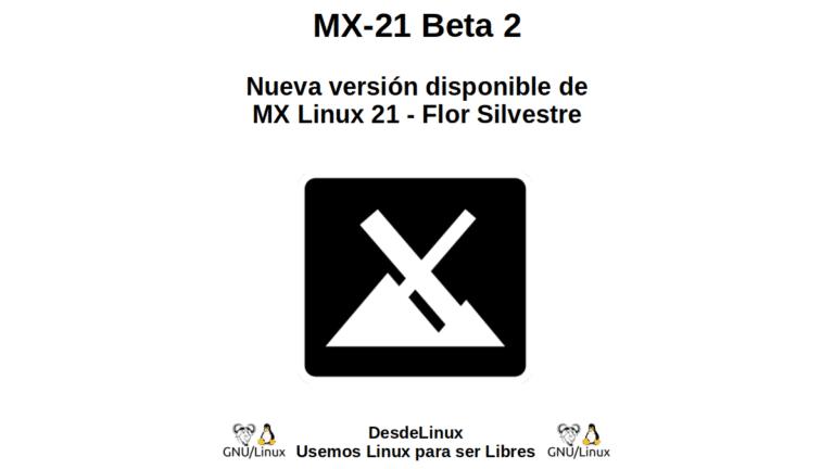 MX-21 Beta 2: Nueva versión disponible de MX Linux 21 - Flor Silvestre