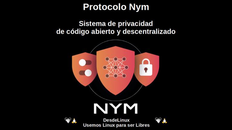 Protocolo Nym: Sistema de privacidad de código abierto y descentralizado