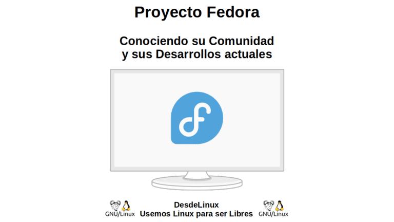 Proyecto Fedora: Conociendo su Comunidad y sus Desarrollos actuales