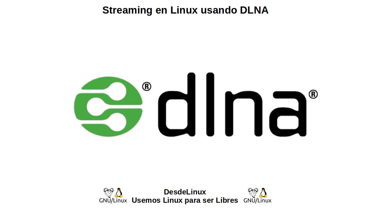 Streaming en Linux usando DLNA