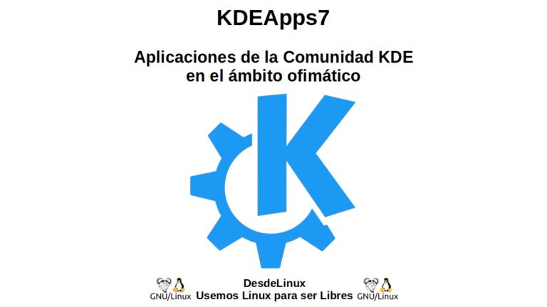 KDEApps7: Aplicaciones de la Comunidad KDE en el ámbito ofimático