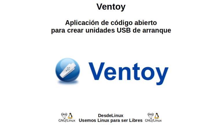Ventoy: Aplicación de código abierto para crear unidades USB de arranque